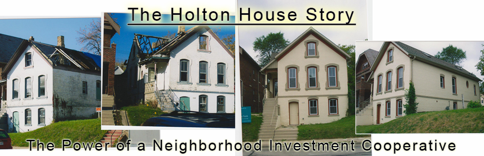 The Holton House: A Cooperative Achievement